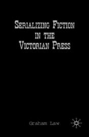 Serializing Fiction in the Victorian Press cover