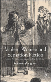 Violent Women and Sensation Fiction cover