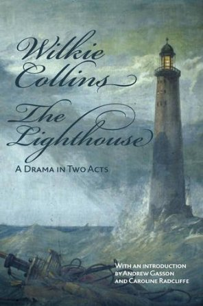 The Lighthouse by Wilkie Collins